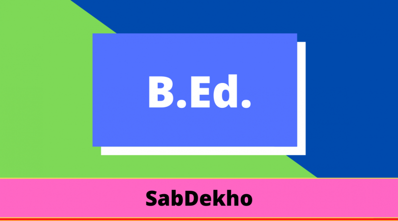 B.ED FIRST YEAR NOTES | B.ED SECOND YEAR NOTES